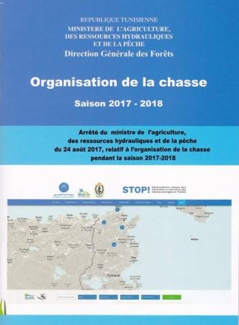 La plateforme STOP ! Braconnage et le livret Organisation de la Chasse - Saison 2017-2018